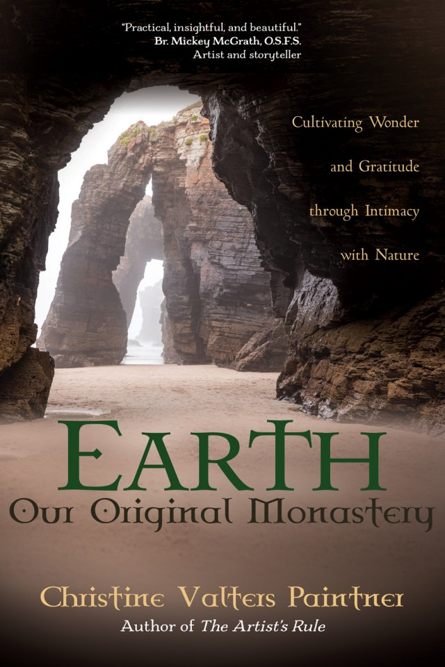 Earth, Our Original Monastery: Cultivating Wonder and Gratitude through Intimacy with Nature