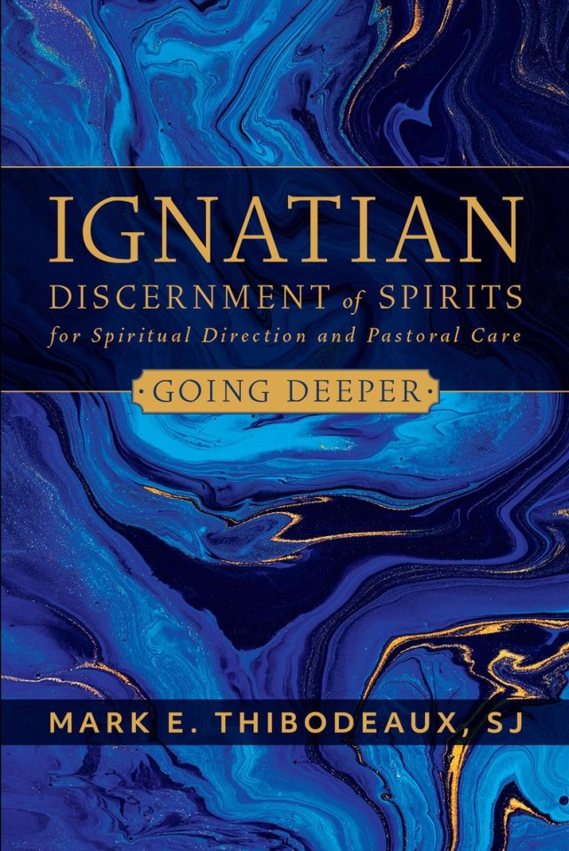 Ignatian Discernment of Spirits in Spiritual Direction and Pastoral Care