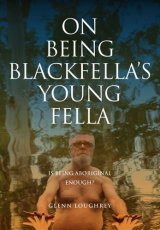 On Being Blackfella's Young Fella