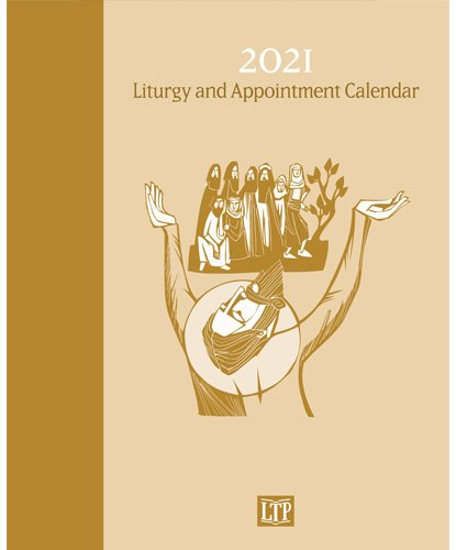 Liturgy and Appointment Calendar 2021