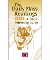 Daily Mass Readings 2021: A Simple Reference Guide