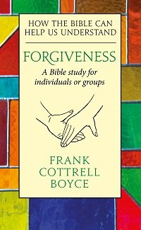 Forgiveness: How the Bible can Help us Understand