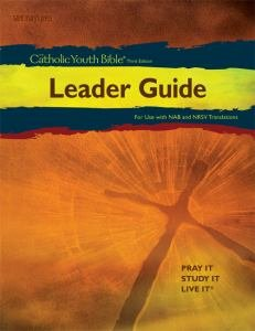 Catholic Youth Bible Leader Guide Third Edition