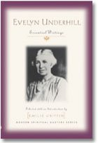 Evelyn Underhill : Essential Writings