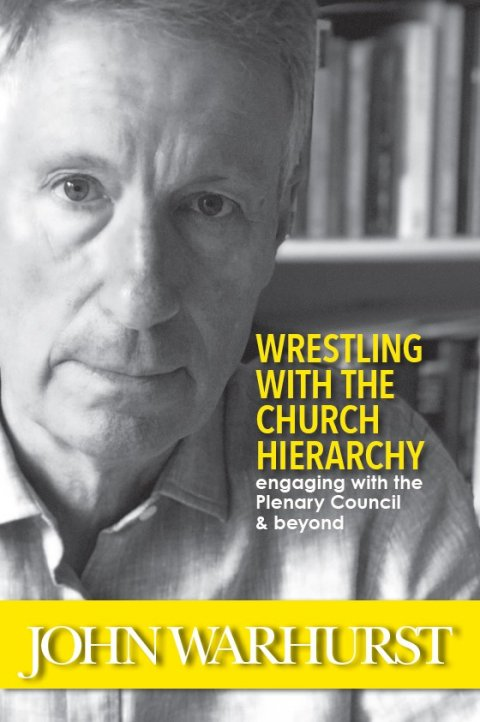 Wrestling with the Church Hierarchy: Engaging with the Plenary Council & Beyond
