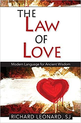 Law of Love: Modern Language for Ancient Wisdom