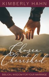 Chosen & Cherished: Biblical Wisdon for Your Marriage
