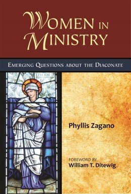 Women in Ministry Emerging Questions about the Diaconate