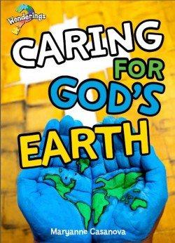 Caring for God's Earth Wonderings Big Book