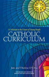 Catholic Curriculum A mission to the heart of young people
