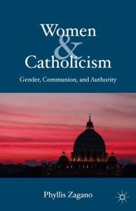 Women and Catholicism Gender, Communion, and Authority