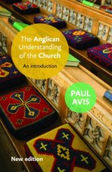 An Anglican Understanding of the Church New edition