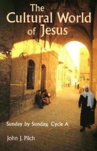 Cultural World of Jesus : Sunday by Sunday, Cycle A: Matthew