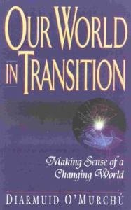 Our World in Transition : Making Sense of a Changing World