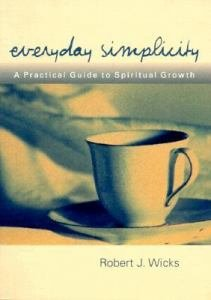 Everyday Simplicity : A Practical Guide to Spiritual Growth
