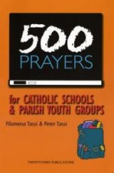 500 Prayers for Catholic Schools and Parish Youth Groups