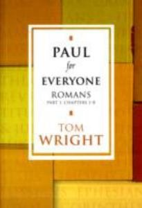 Paul for Everyone : Romans 1
