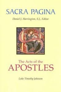 Acts of the Apostles: Sacra Pagina Volume 5 Paperback