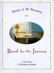 Bread for the Journey : A Daybook of Wisdom and Faith