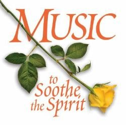 Music To Soothe The Spirit 2 CD Set