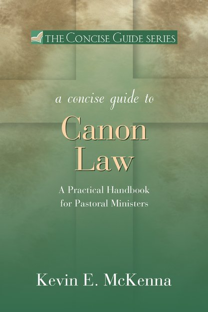 Concise Guide to Canon Law