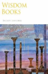 Saint Johns Bible Vol 3 : Wisdom Books