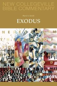 Exodus New Collegeville Bible Old Testament Commentary Series Volume 3