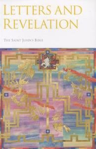 Saint Johns Bible Vol 7 : Letters and Revelation