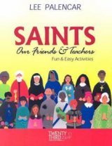 Saints, Our Friends and Teachers : Fun and Easy Activities