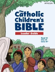 Catholic Children's Bible Leader Guide
