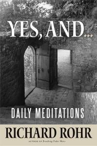Yes, And...Daily Meditations