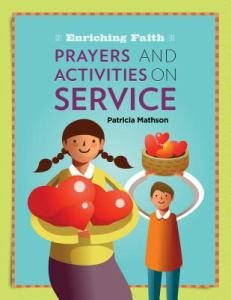 Enriching Faith: Prayers and Activities on Service