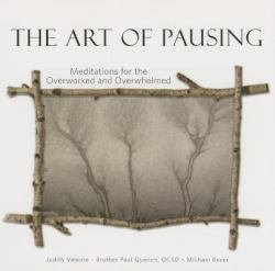 Art of Pausing Meditations for the Overworked and Overwhelmed