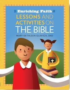 Enriching Faith: Lessons and Activities on the Bible