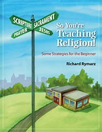 So You're Teaching Religion: Some Strategies for the Beginner