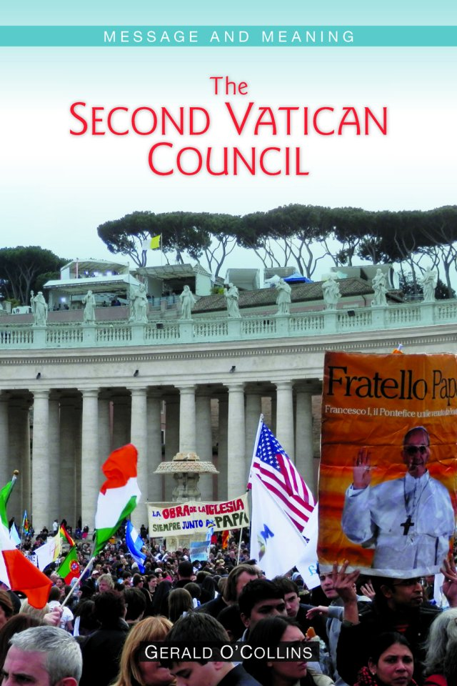 Second Vatican Council Message and Meaning