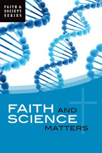 Faith and Science Matters