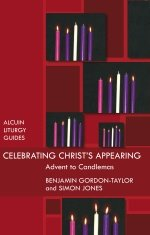 Celebrating Christ's Appearing Advent to Candlemas