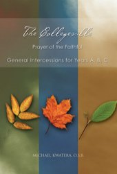Collegeville Prayer of the Faithful General Intercessions for Years A, B, C with CD-ROM of Intercessions