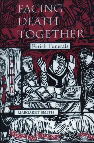 Facing Death Together: Parish Funerals