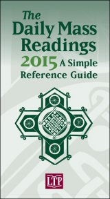 2015 Daily Mass Readings: Simple Reference Guide