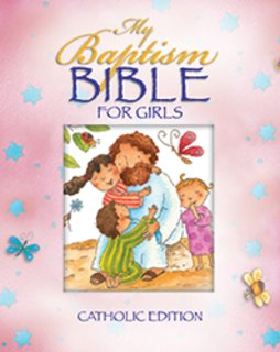 My Baptism Bible for Girls Catholic Edition