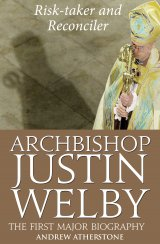 Archbishop Justin Welby: Risk-Taker and Reconciler