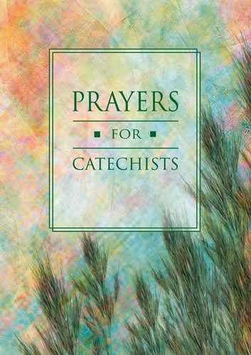 Prayers for Catechists