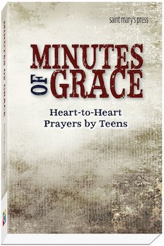 Minutes of Grace Heart to Heart Prayers by Teens