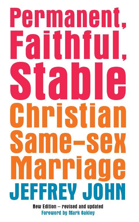 Permanent, Faithful, Stable Christian Same-Sex Marriage
