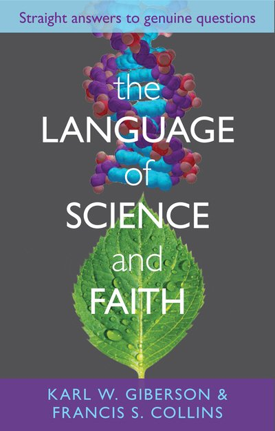 Language and Science of Faith: Straight Answers to Genuine Questions
