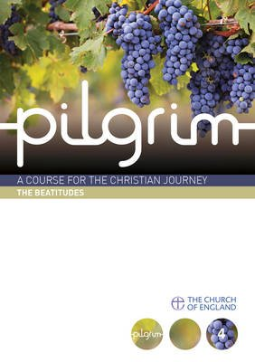 Pilgrim Course Book 4 The Beatitudes (Follow Stage)