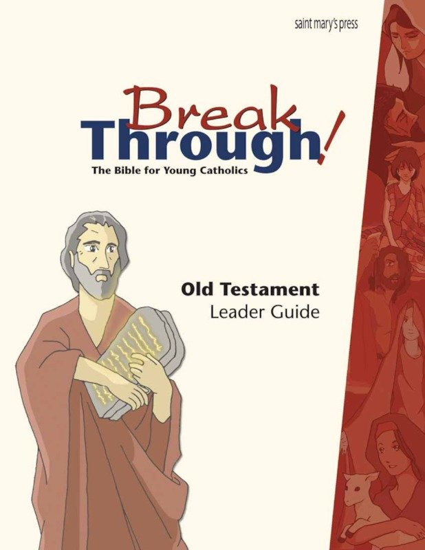 Breakthrough Bible Old Testament Leader Guide