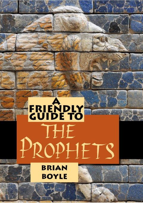 Friendly Guide to the Prophets